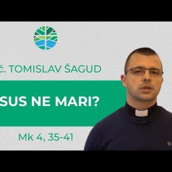 Isus ne mari što ginemo…
